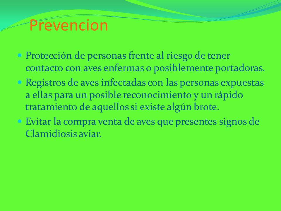PrevencionProtección de personas frente al riesgo de tener contacto con aves enfermas o posiblemente portadoras.