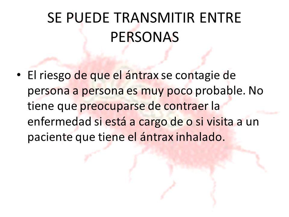 SE PUEDE TRANSMITIR ENTRE PERSONAS