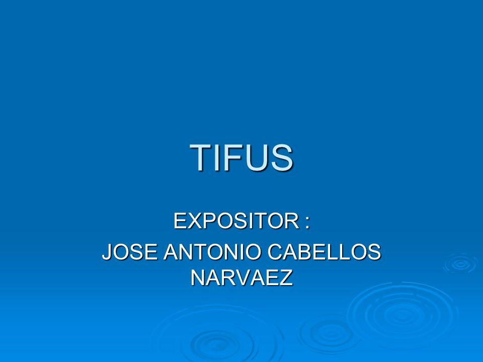 EXPOSITOR : JOSE ANTONIO CABELLOS NARVAEZ