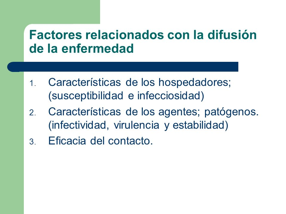Factores relacionados con la difusión de la enfermedad