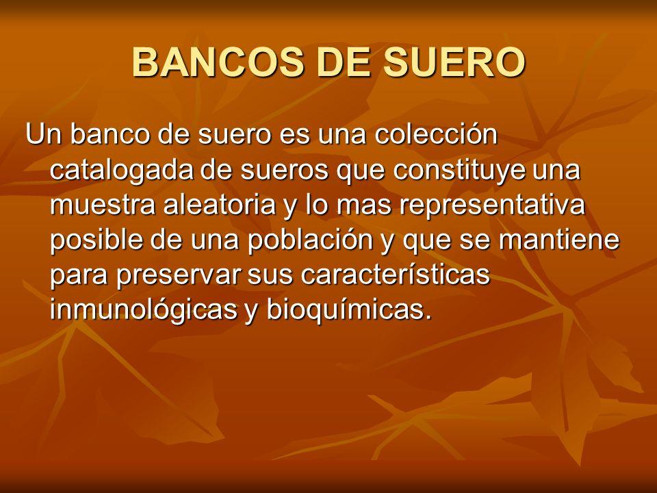 BANCOS DE SUERO