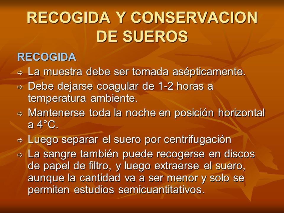 RECOGIDA Y CONSERVACION DE SUEROS