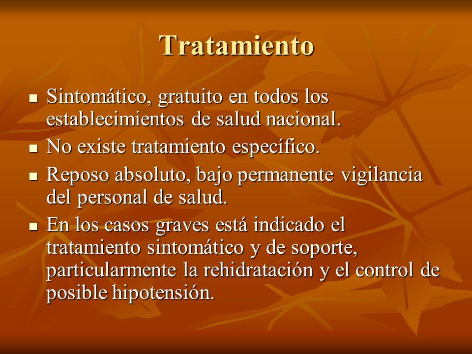 Tratamiento Sintomático, gratuito en todos los establecimientos de salud nacional. No existe tratamiento específico.