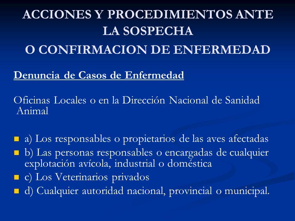 ACCIONES Y PROCEDIMIENTOS ANTE LA SOSPECHA O CONFIRMACION DE ENFERMEDAD