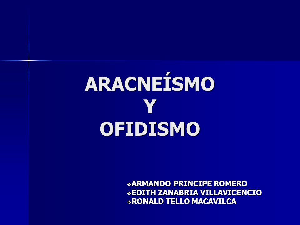 ARACNEÍSMO Y OFIDISMO ARMANDO PRINCIPE ROMERO