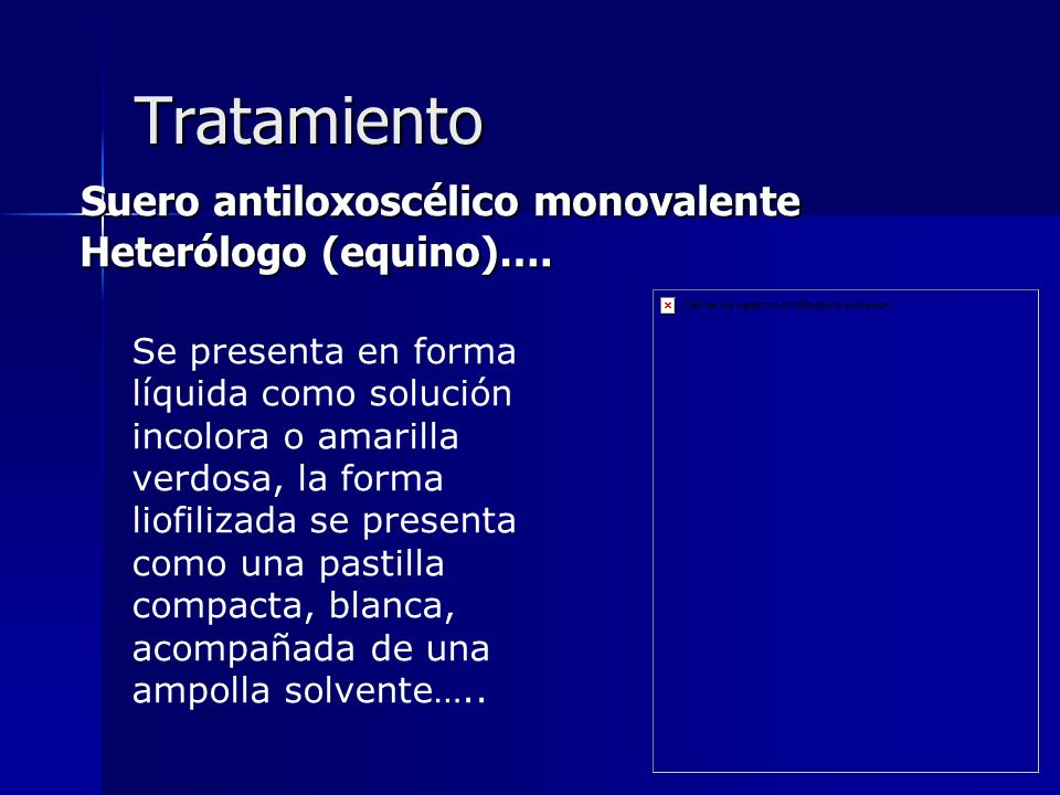 Tratamiento Suero antiloxoscélico monovalente Heterólogo (equino)….