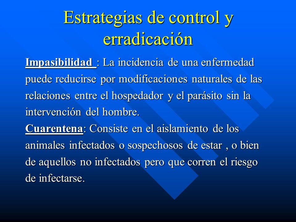 Estrategias de control y erradicación