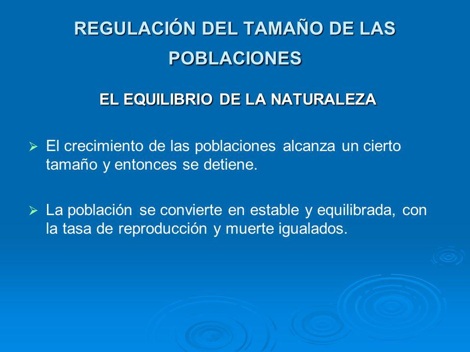 REGULACIÓN DEL TAMAÑO DE LAS POBLACIONES