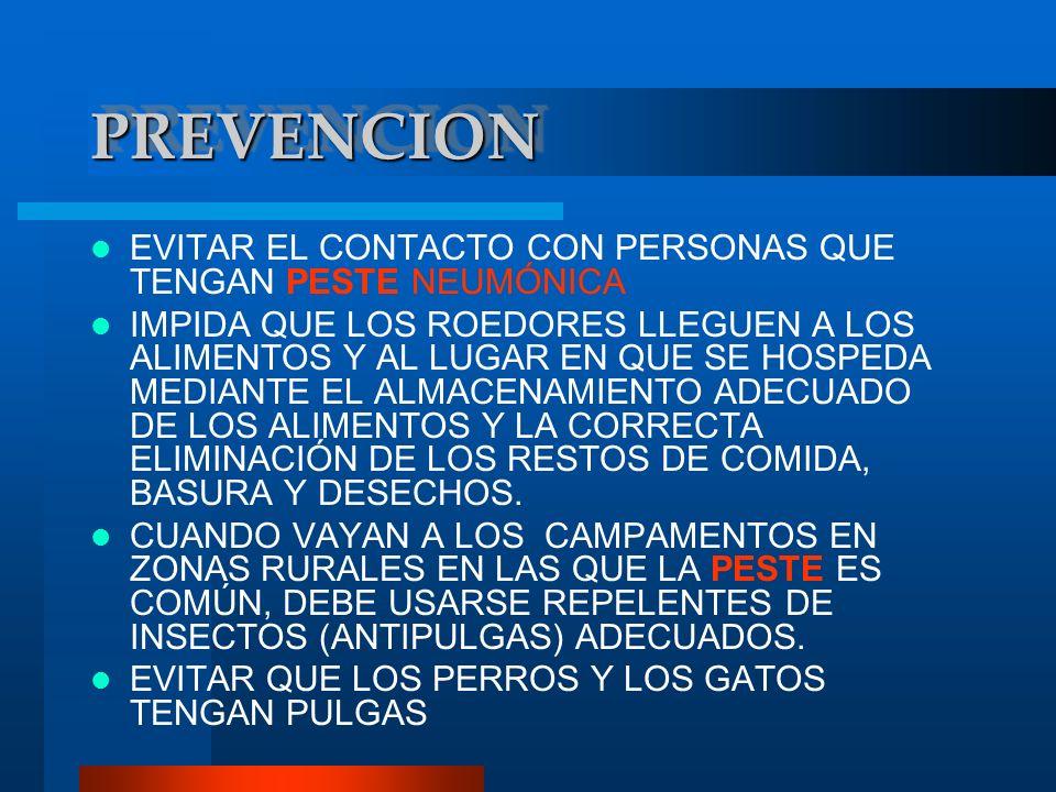 PREVENCION EVITAR EL CONTACTO CON PERSONAS QUE TENGAN PESTE NEUMÓNICA