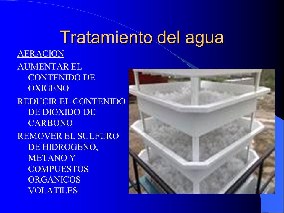 Tratamiento del agua AERACION AUMENTAR EL CONTENIDO DE OXIGENO