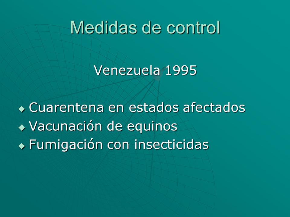 Medidas de control Venezuela 1995 Cuarentena en estados afectados