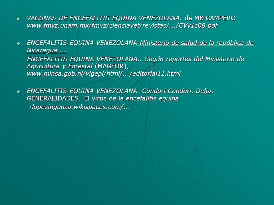 VACUNAS DE ENCEFALITIS EQUINA VENEZOLANA. de MB CAMPERO www.fmvz.unam.mx/fmvz/cienciavet/revistas/.../CVv1c08.pdf
