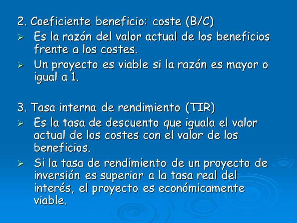 2. Coeficiente beneficio: coste (B/C)