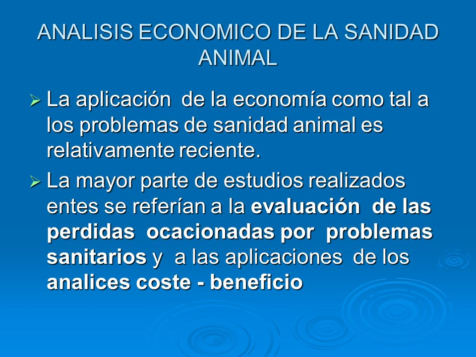 ANALISIS ECONOMICO DE LA SANIDAD ANIMAL