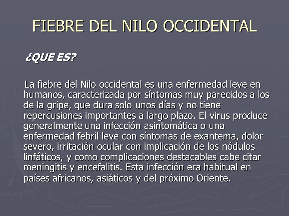 FIEBRE DEL NILO OCCIDENTAL