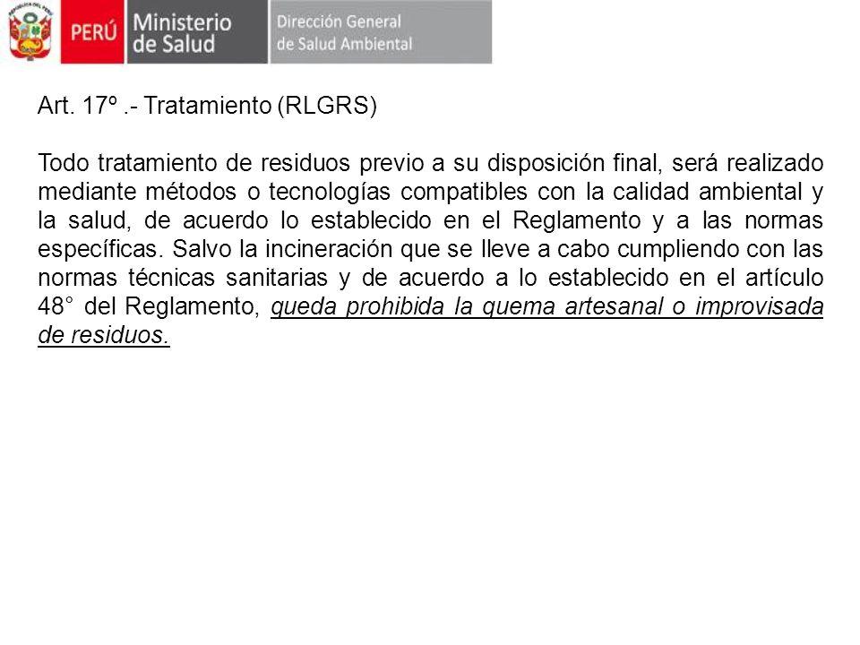 Art. 17º .- Tratamiento (RLGRS)