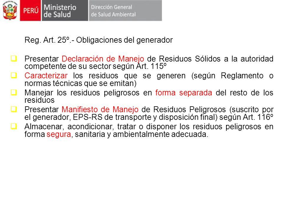 Reg. Art. 25º.- Obligaciones del generador