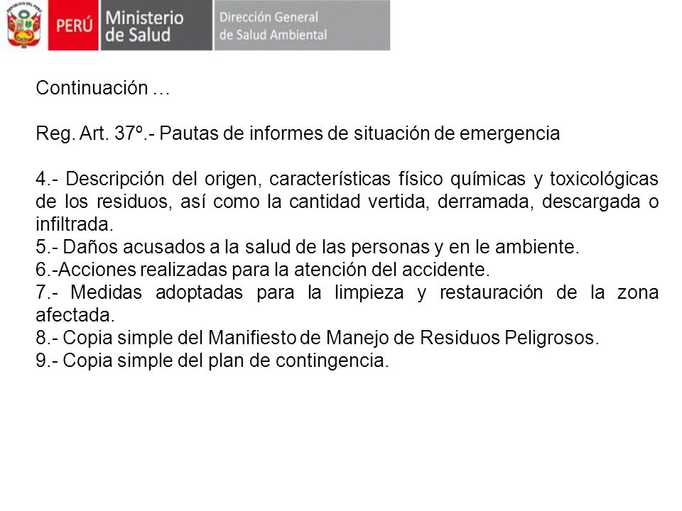 Continuación … Reg. Art. 37º.- Pautas de informes de situación de emergencia.