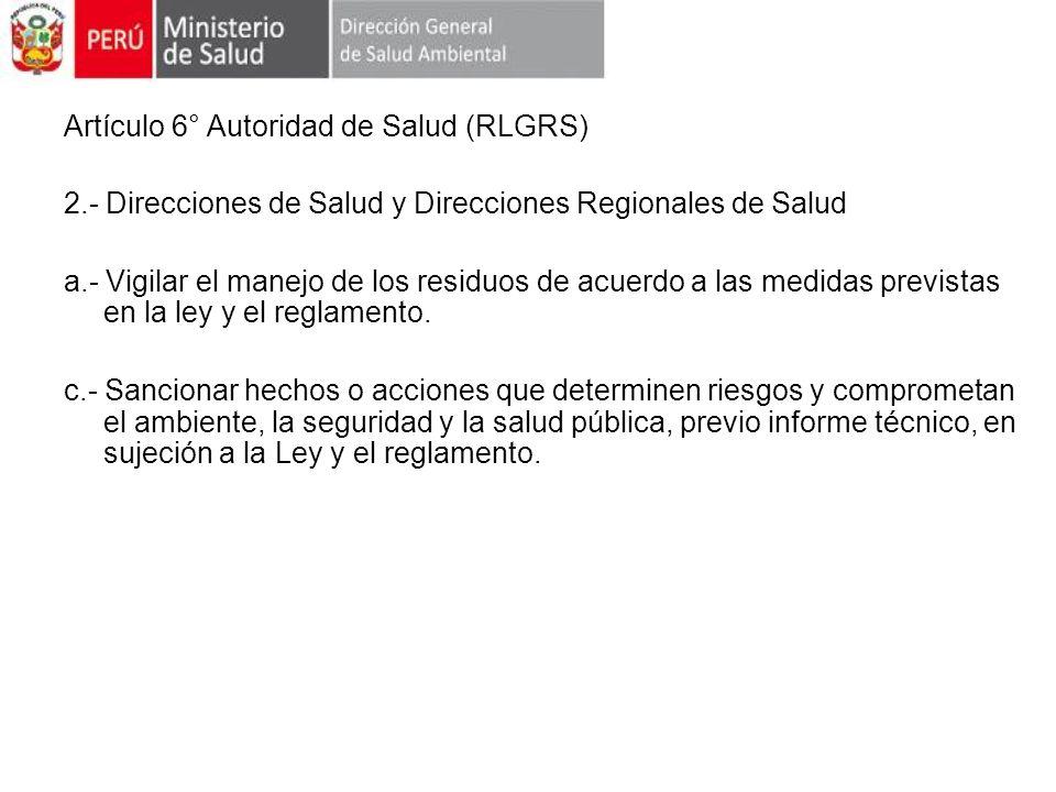 Artículo 6° Autoridad de Salud (RLGRS)