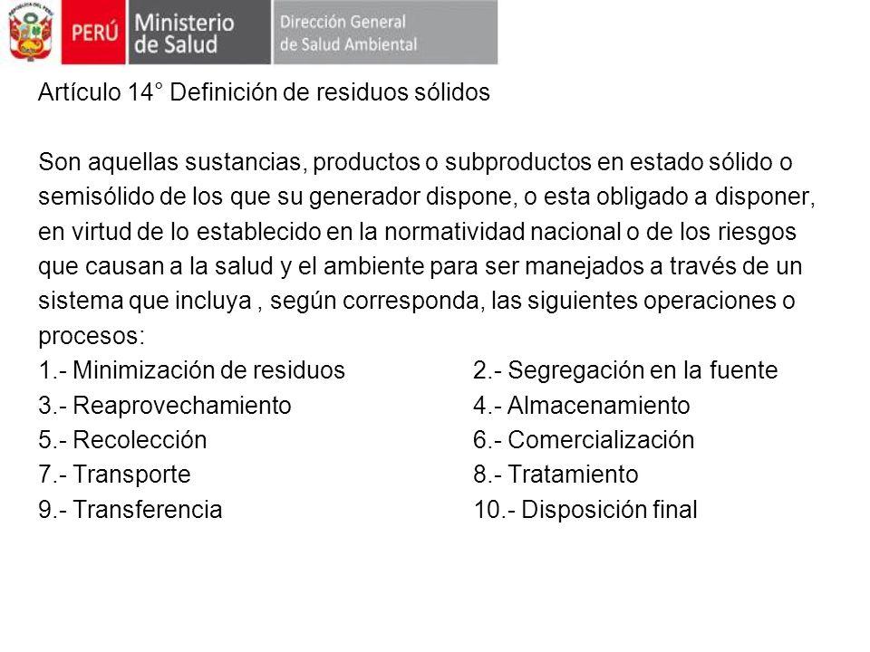 Artículo 14° Definición de residuos sólidos