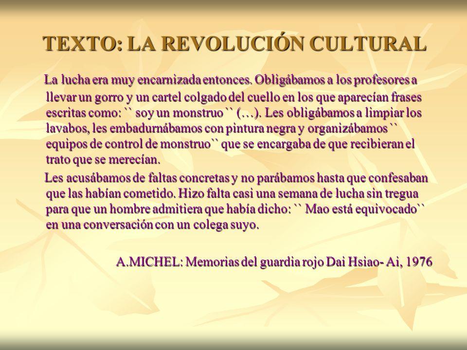 TEXTO: LA REVOLUCIÓN CULTURAL