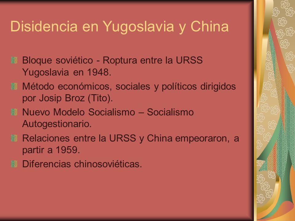 Disidencia en Yugoslavia y China
