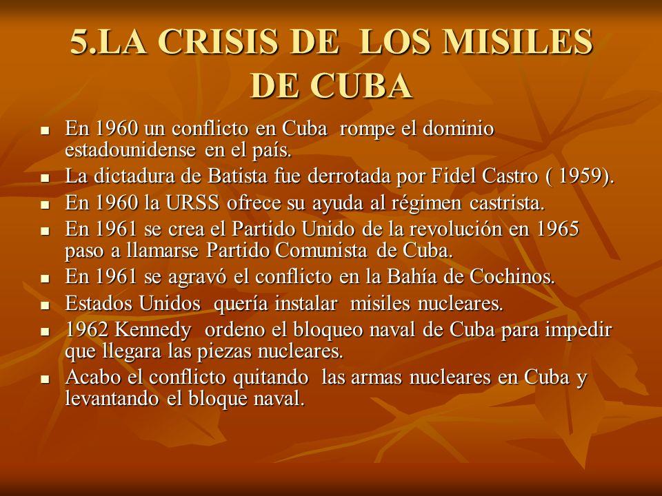 5.LA CRISIS DE LOS MISILES DE CUBA