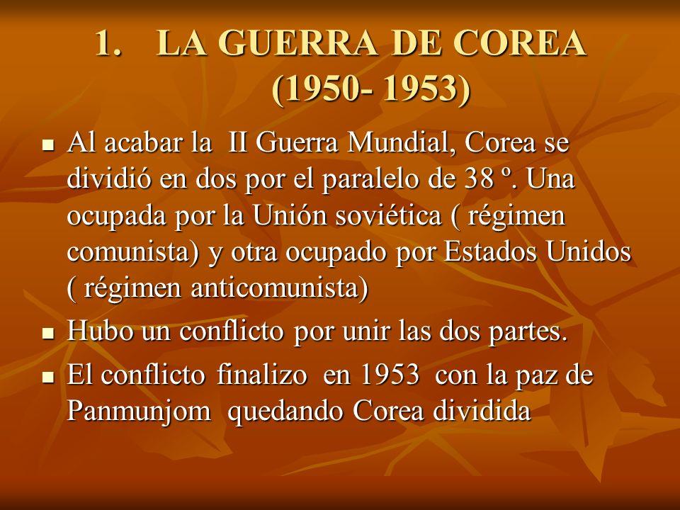 LA GUERRA DE COREA (1950- 1953)