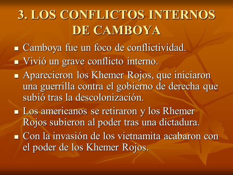 3. LOS CONFLICTOS INTERNOS DE CAMBOYA
