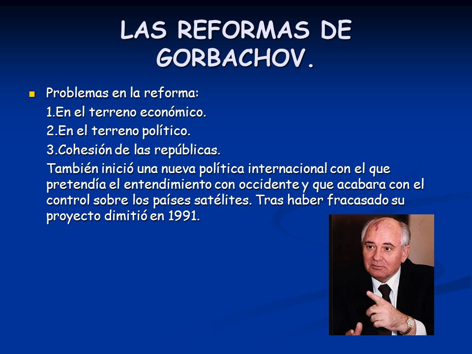 LAS REFORMAS DE GORBACHOV.