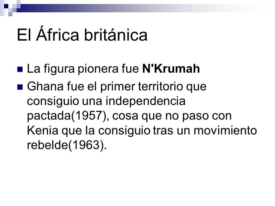 El África británica La figura pionera fue N Krumah
