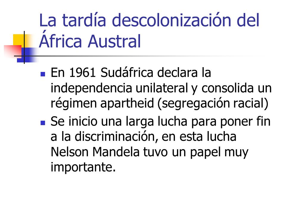 La tardía descolonización del África Austral