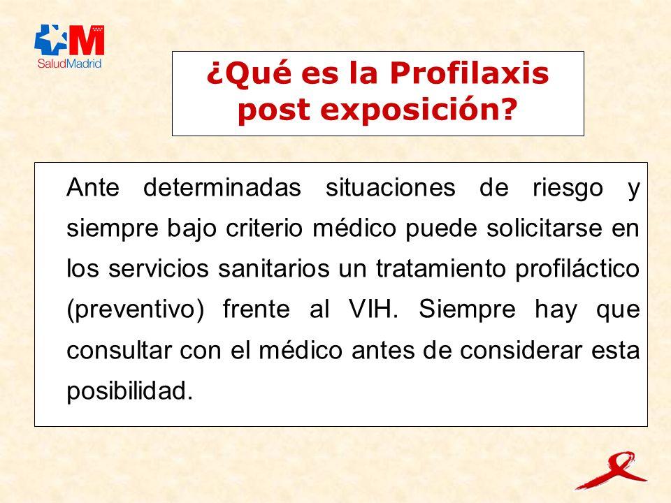 ¿Qué es la Profilaxis post exposición