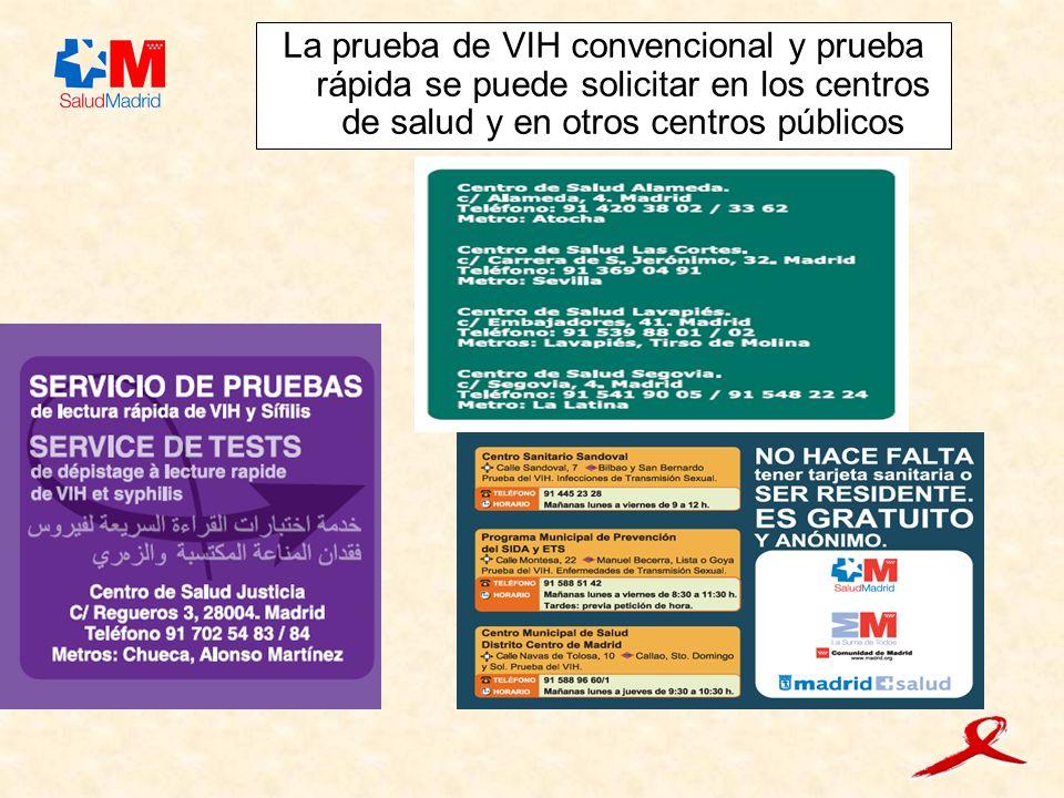 La prueba de VIH convencional y prueba rápida se puede solicitar en los centros de salud y en otros centros públicos