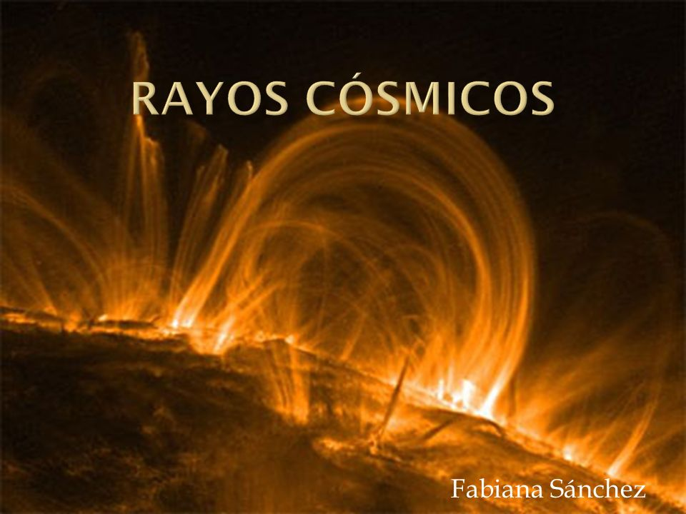 Rayos cósmicos Fabiana Sánchez