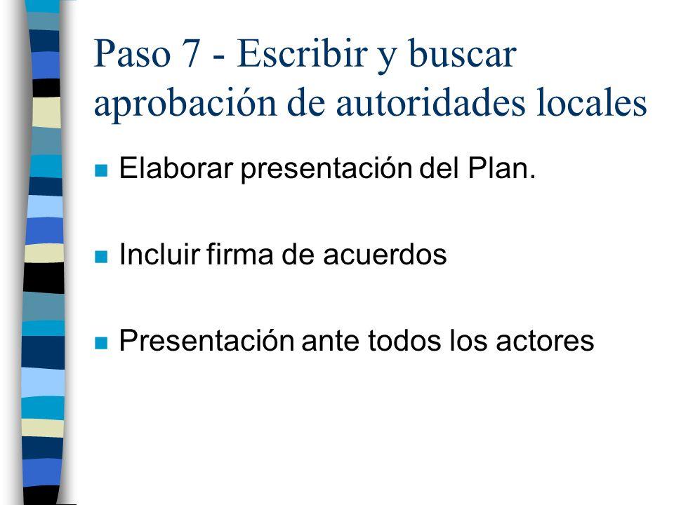 Paso 7 - Escribir y buscar aprobación de autoridades locales