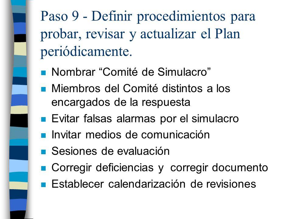 Paso 9 - Definir procedimientos para probar, revisar y actualizar el Plan periódicamente.