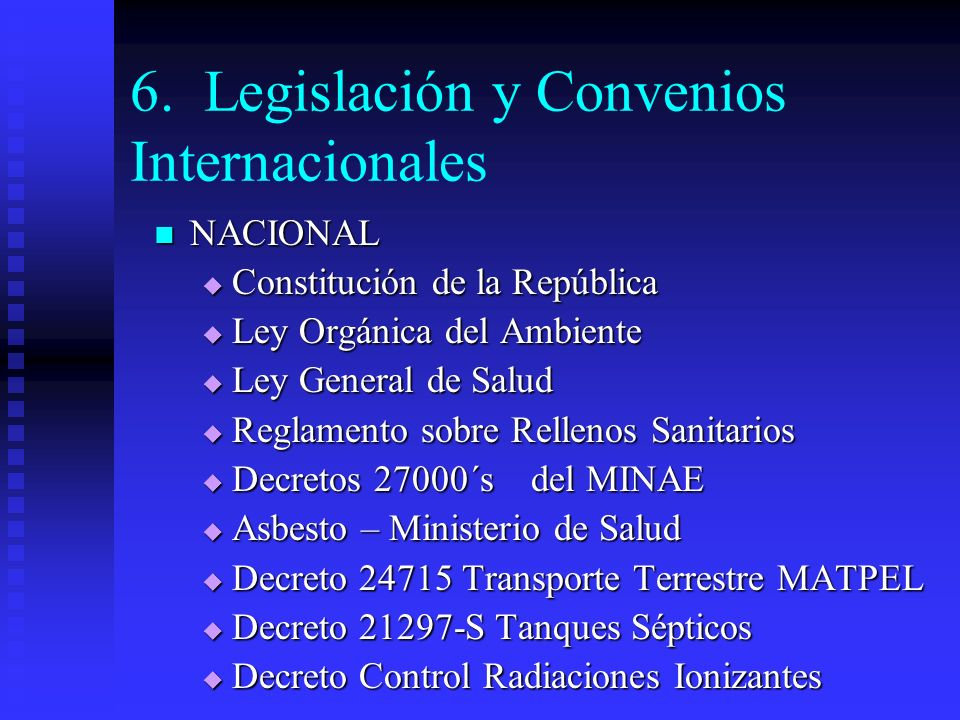 6. Legislación y Convenios Internacionales