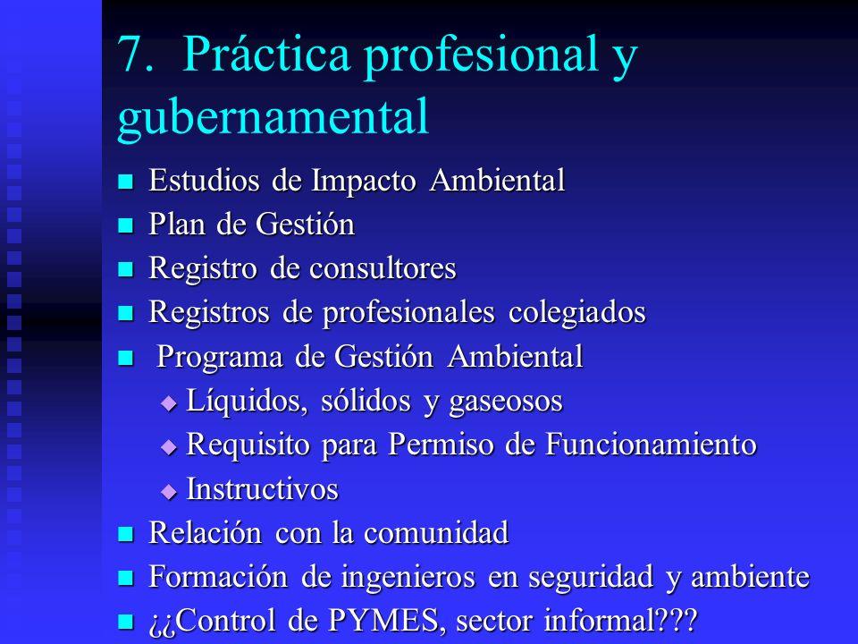 7. Práctica profesional y gubernamental