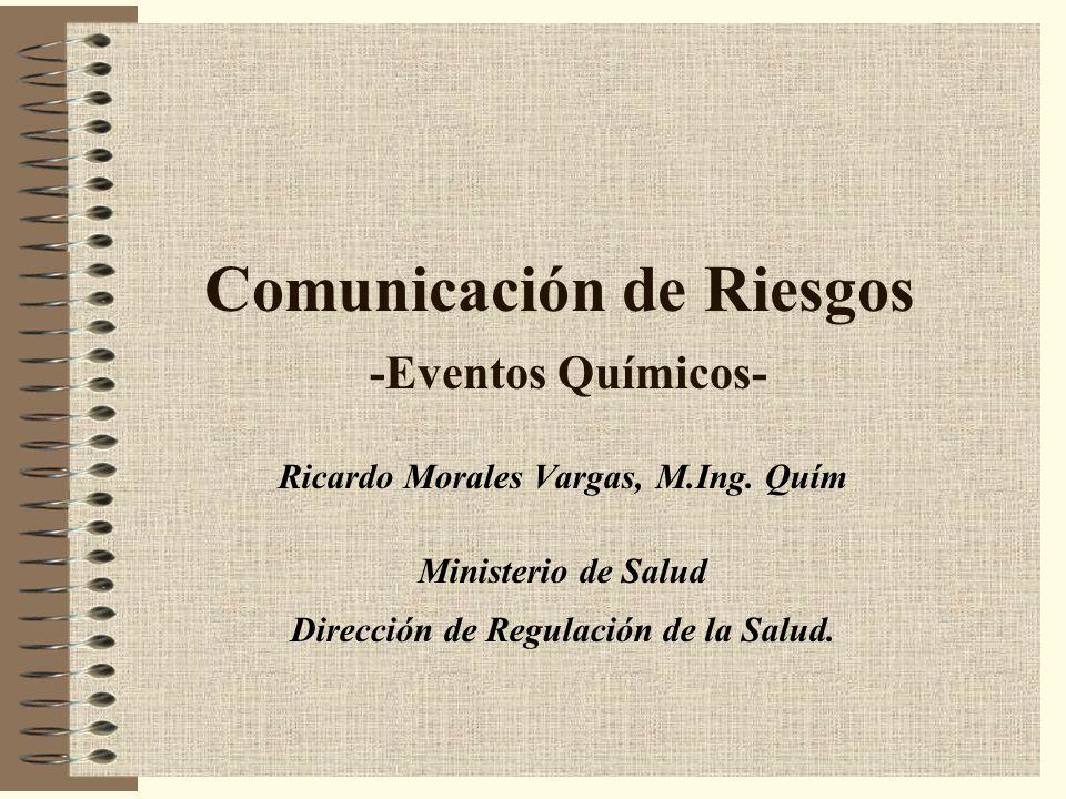 Comunicación de Riesgos -Eventos Químicos-