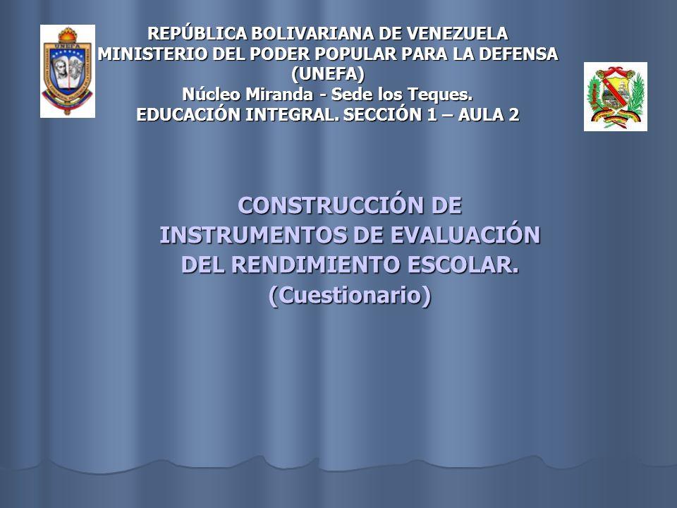 INSTRUMENTOS DE EVALUACIÓN DEL RENDIMIENTO ESCOLAR.