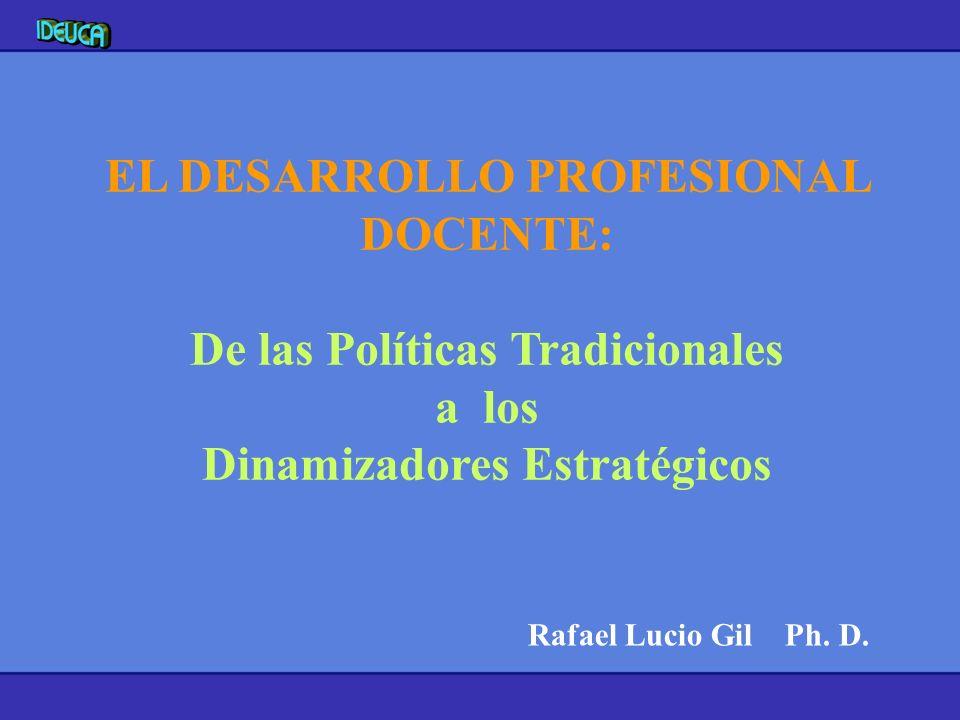 EL DESARROLLO PROFESIONAL DOCENTE:
