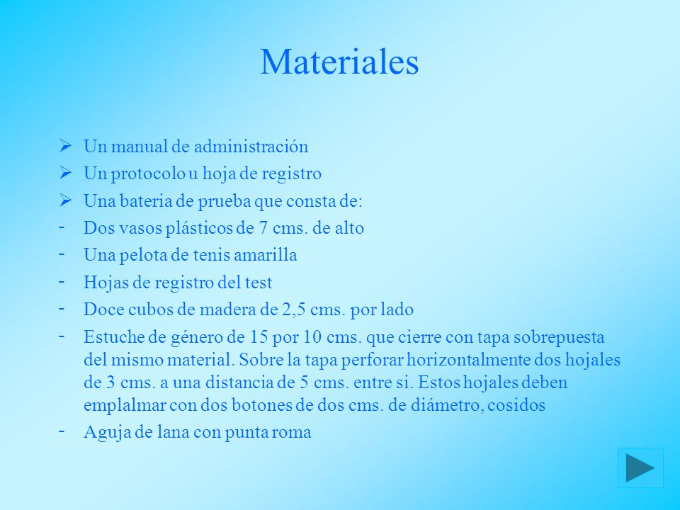 Materiales Un manual de administración Un protocolo u hoja de registro