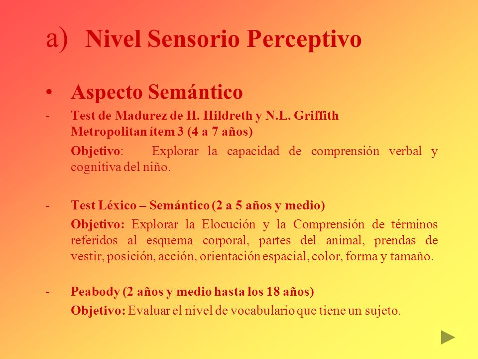 Nivel Sensorio Perceptivo