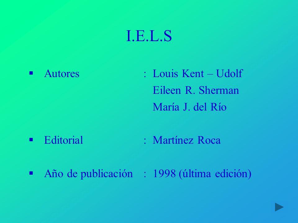 I.E.L.S Autores : Louis Kent – Udolf Eileen R. Sherman