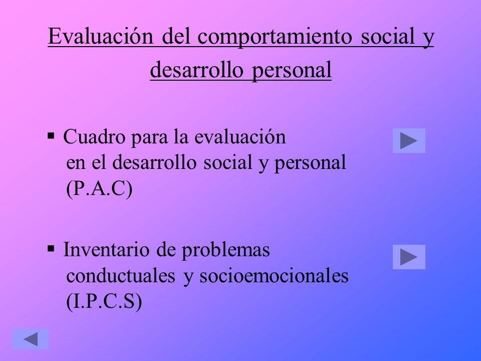 Evaluación del comportamiento social y desarrollo personal