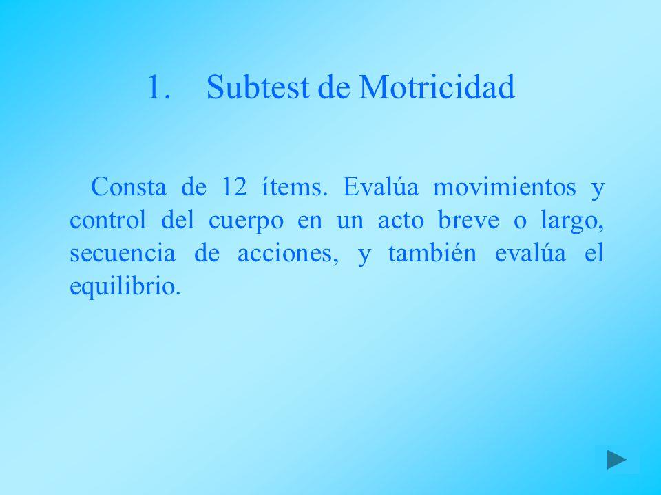 Subtest de Motricidad