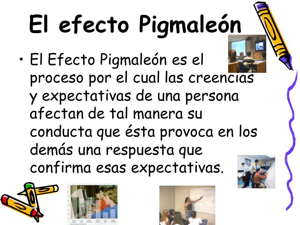 El efecto Pigmaleón