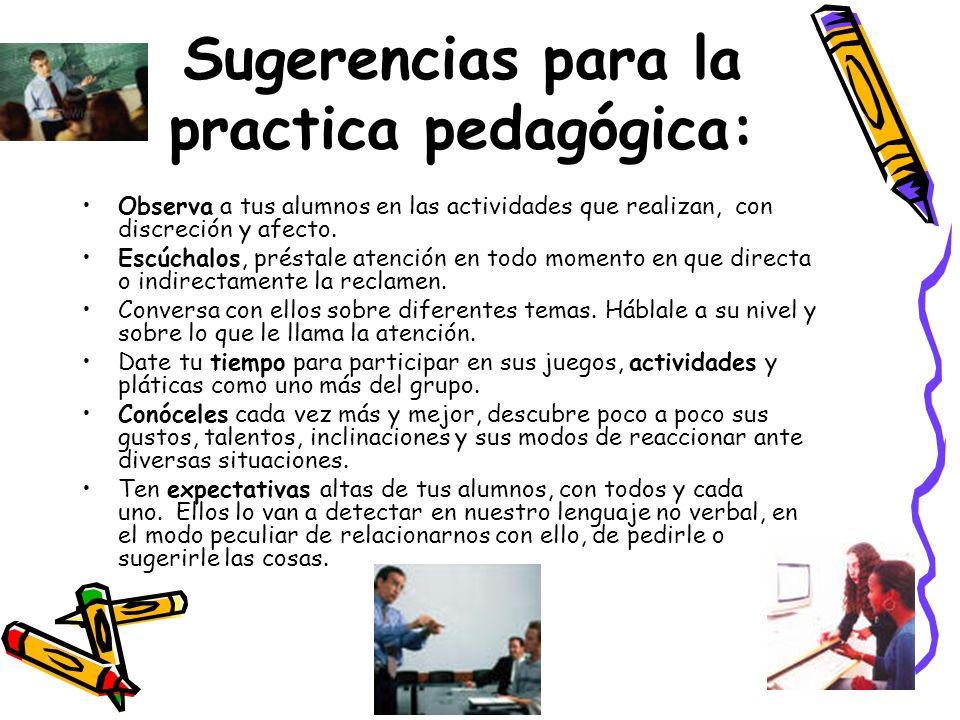 Sugerencias para la practica pedagógica:
