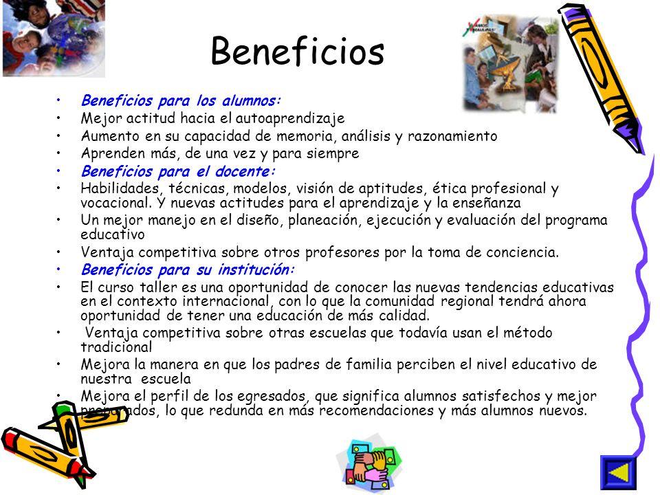 Beneficios Beneficios para los alumnos: